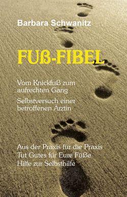 FUß-FIBEL von Barbara,  Schwanitz