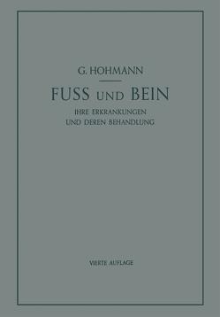 Fuß und Bein von Hohmann,  Georg