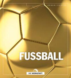Fußball von Gifford,  Clive, Malam,  John, Rippe,  Olaf