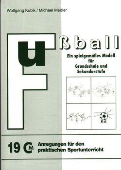 Fussball von Kubik,  Wolfgang, Medler,  Michael