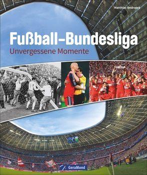 Fußball-Bundesliga von Ondracek,  Matthias
