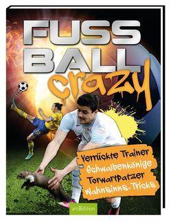 Fußball Crazy von Hoffmann,  Andreas