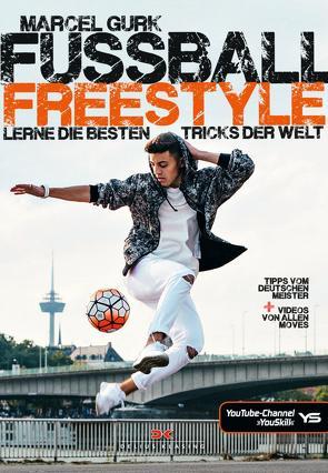 Fußball Freestyle von Gurk,  Marcel