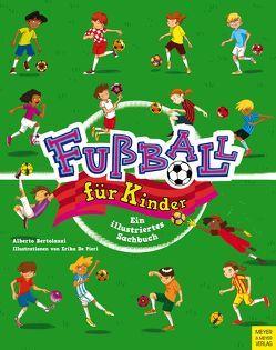 Fußball für Kinder von Bertolazzi,  Alberto, De Pieri,  Erika