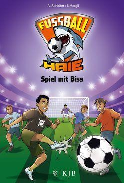 Fußball-Haie 05: Spiel mit Biss von Margil,  Irene, Schlüter,  Andreas, Vogt,  Michael