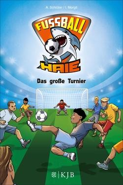 Fußball-Haie: Das große Turnier von Margil,  Irene, Schlüter,  Andreas, Vogt,  Michael