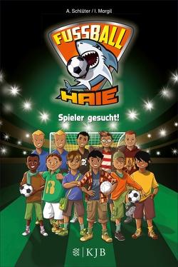 Fußball-Haie: Spieler gesucht! von Margil,  Irene, Schlüter,  Andreas, Vogt,  Michael
