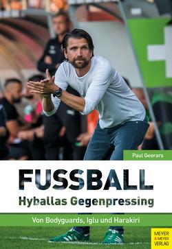 Fußball: Hyballas Gegenpressing von Geerars,  Paul