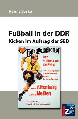 Fußball in der DDR von Leske,  Hanns