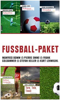 Fußball-Paket von Bomm,  Manfred, Emme,  Pierre, Goldammer,  Frank, Keller,  Stefan, Lehmkuhl,  Kurt