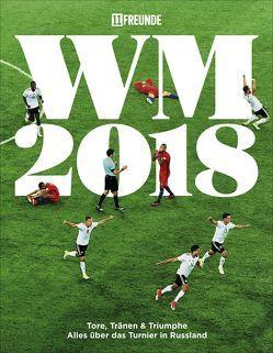 Fußball-WM 2018 von Biermann,  Christoph, Köster,  Philipp