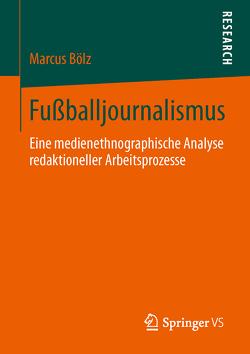 Fußballjournalismus von Bölz,  Marcus