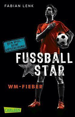 Fußballstar 2: WM-Fieber von Lenk,  Fabian