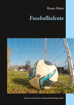 Fussballtalente von Meier,  Remo