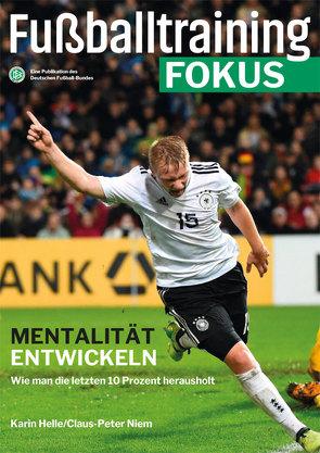 Fußballtraining Fokus von Helle,  Karin, Niem,  Claus-Peter