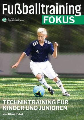 Fußballtraining Fokus von Pabst,  Klaus