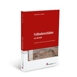 Fußbodenschäden vor Gericht von Häberer,  Frank, Steinhäuser,  Wolfram
