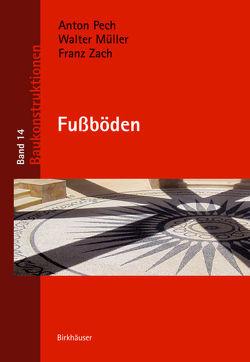 Fußböden von Müller,  Walter, Pech,  Anton, Zach,  Franz