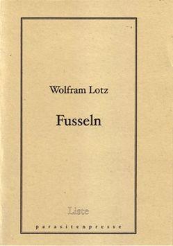 Fusseln von Lotz,  Wolfram