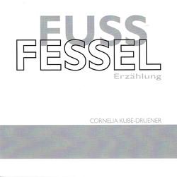 FUSSFESSEL von Kube-Druener