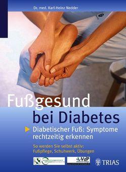 Fußgesund bei Diabetes von Nedder,  Karl-Heinz