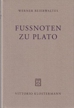 Fußnoten zu Plato von Beierwaltes,  Werner