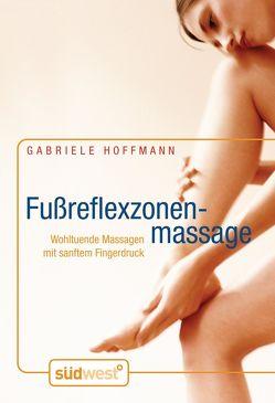 Fußreflexzonenmassage von Hoffmann,  Gabriele