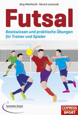Futsal von Juszczak,  Gerard, Koch,  Rainer, Meinhardt,  Jörg