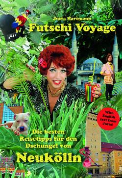 Futschi Voyage von Hartmann,  Jutta
