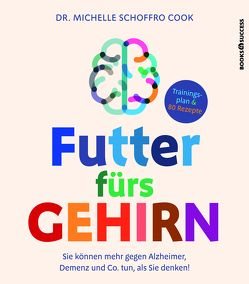 Futter fürs Gehirn von Reuter,  Marion, Schoffro Cook,  Michelle