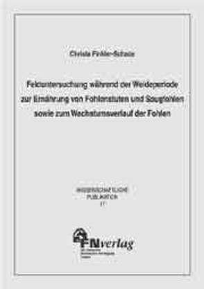 Fütterung von Fohlenstuten und Saugfohlen von Finkler-Schade,  Christa
