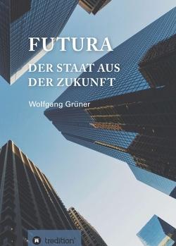 Futura von Grüner,  Wolfgang