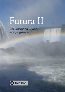 Futura II von Grüner,  Wolfgang