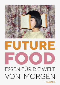 Future Food von Dieter,  Anna-Lisa, Krason,  Viktoria