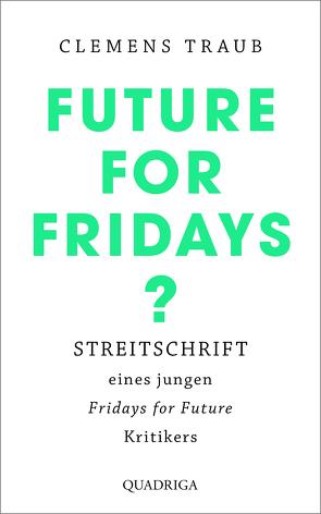 Future for Fridays? von Traub,  Clemens