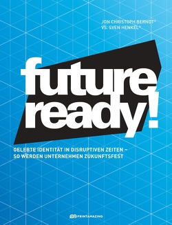 Future-ready! von Berndt®,  Jon Christoph, Henkel,  Sven