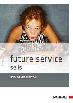 Future Service sells von Hartauer,  Hans-Jürgen