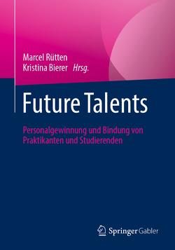 Future Talents von Bierer,  Kristina, Rütten,  Marcel