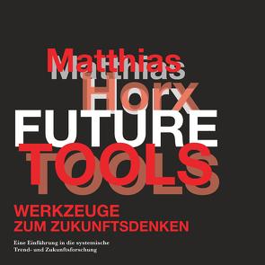 Future Tools von Horx,  Matthias