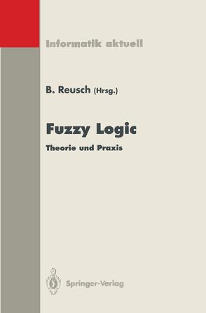Fuzzy Logic von Reusch,  Bernd