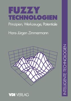 Fuzzy Technologien von Zimmermann,  H.-J.