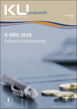 G-DRG Fallpauschalenkatalog 2018 von InEK Institut für das Entgeltsystem im Krankenhaus GmbH
