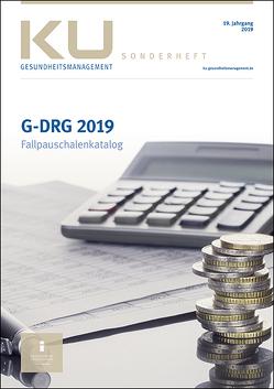 G-DRG Fallpauschalenkatalog 2019 von InEK Institut für das Entgeltsystem im Krankenhaus GmbH