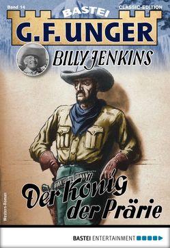 G. F. Unger Billy Jenkins 14 – Western von Unger,  G. F.