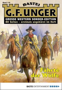 G. F. Unger Sonder-Edition 115 – Western von Unger,  G. F.