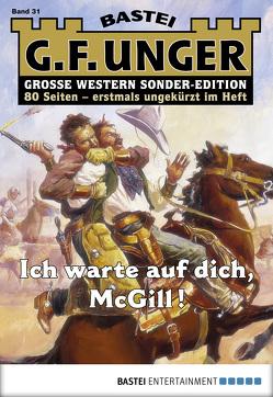G. F. Unger Sonder-Edition 31 – Western von Unger,  G. F.