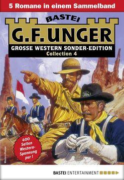 G. F. Unger Sonder-Edition Collection 4 – Western-Sammelband von Unger,  G. F.