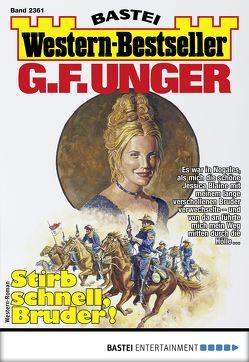 G. F. Unger Western-Bestseller 2361 – Western von Unger,  G. F.