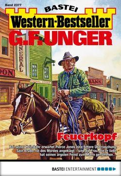 G. F. Unger Western-Bestseller 2377 – Western von Unger,  G. F.