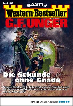 G. F. Unger Western-Bestseller 2382 – Western von Unger,  G. F.